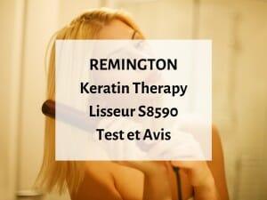 Notre avis sur le lisseur à cheveux S8590 Keratin Therapy de Remington