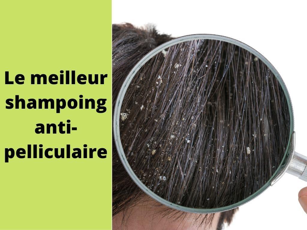 Quel shampoing antipelliculaire choisir ? 1