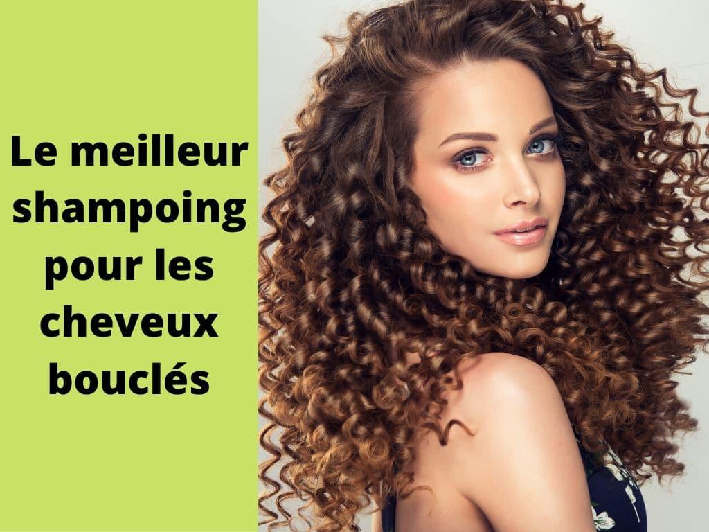 Quel shampoing idéal pour cheveux bouclés ?