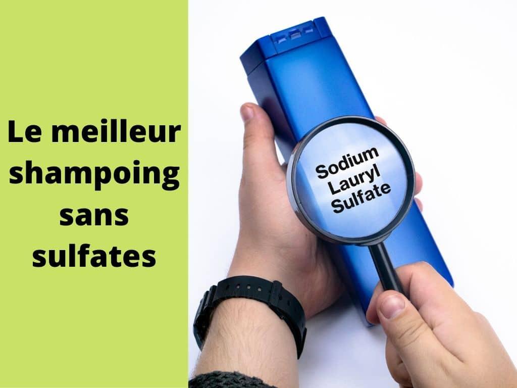 Le meilleur shampoing sans sulfates